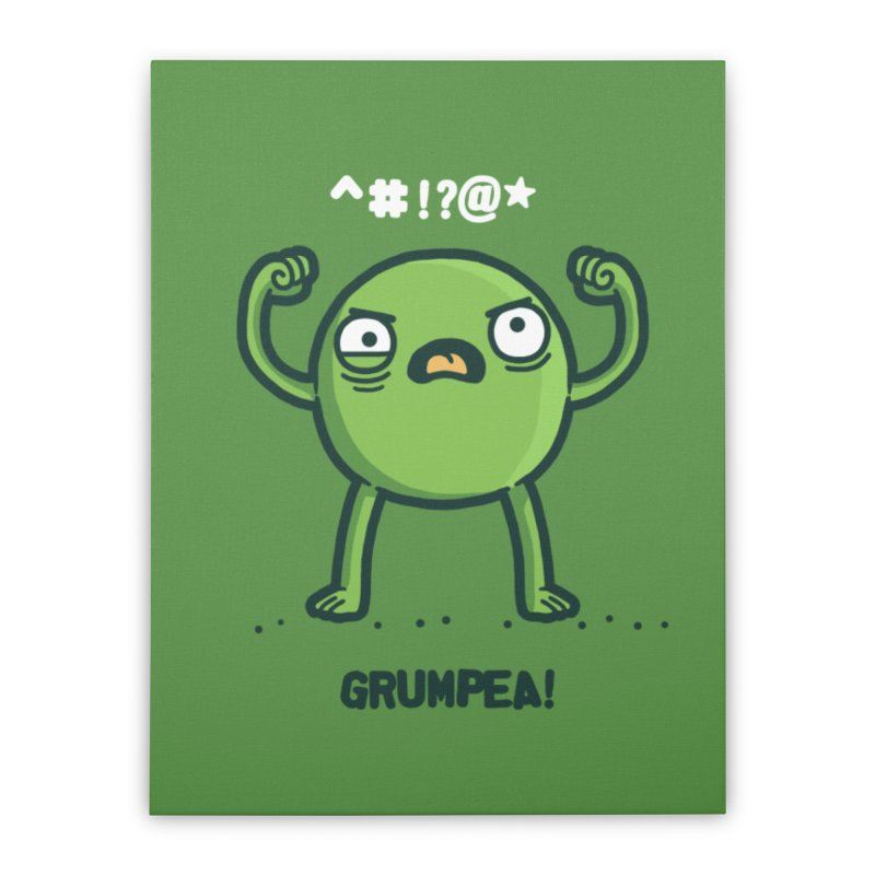 Grumpea Home Stretched Canvas by Randyotter