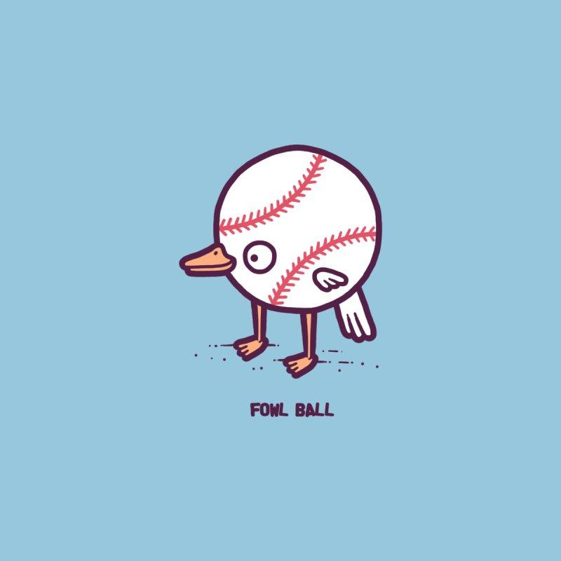 Fowl ball by Randyotter