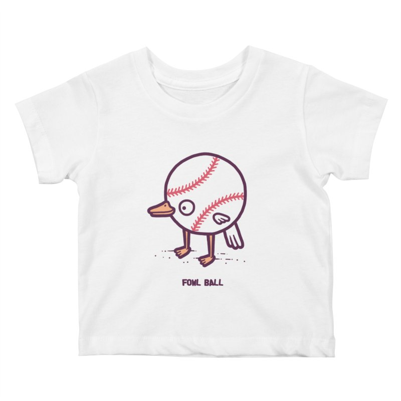 Fowl ball Kids Baby T-Shirt by Randyotter