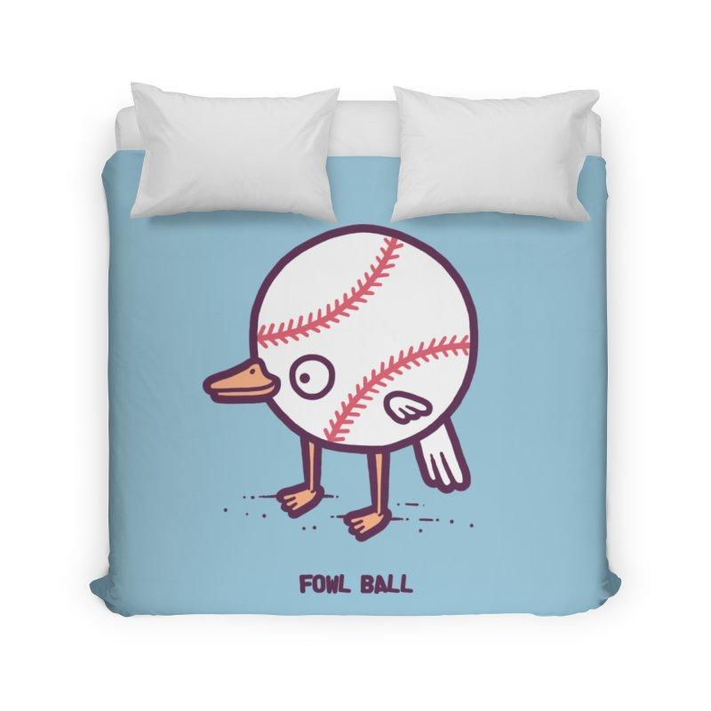 Fowl ball Home Duvet by Randyotter