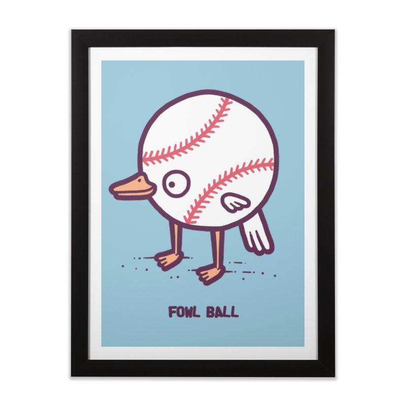 Fowl ball Home Framed Fine Art Print by Randyotter