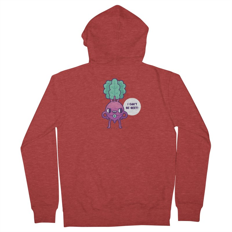 Can't be beet! Women's Zip-Up Hoody by Randyotter