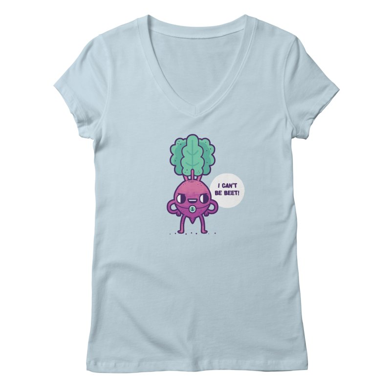Can't be beet! Women's V-Neck by Randyotter