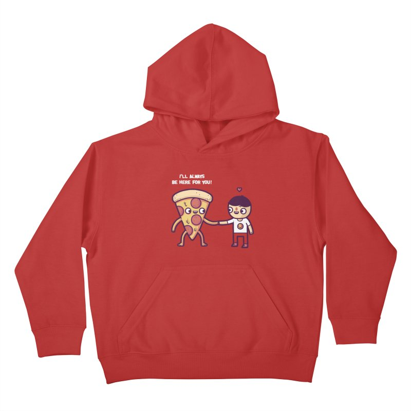 Here for you Kids Pullover Hoody by Randyotter