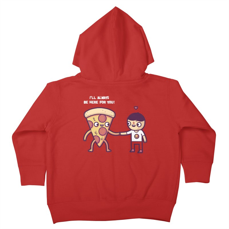 Here for you Kids Toddler Zip-Up Hoody by Randyotter