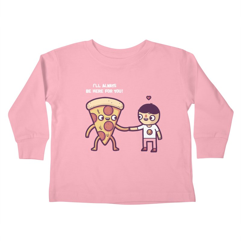 Here for you Kids Toddler Longsleeve T-Shirt by Randyotter