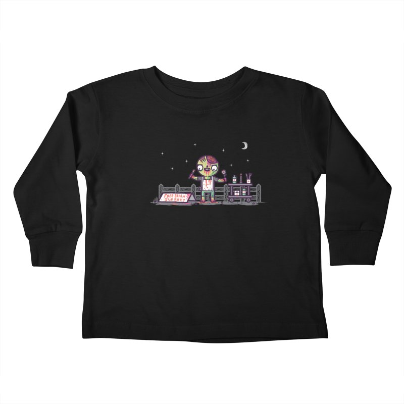 Brain surgery  Kids Toddler Longsleeve T-Shirt by Randyotter