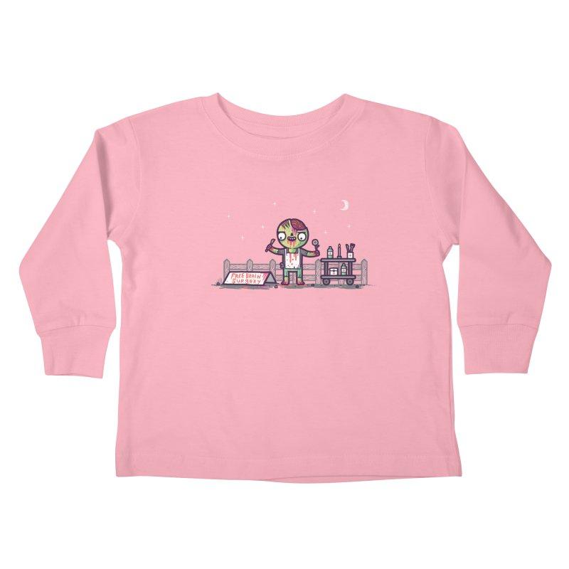 Brain surgery  Kids Toddler Longsleeve T-Shirt by Randyotter