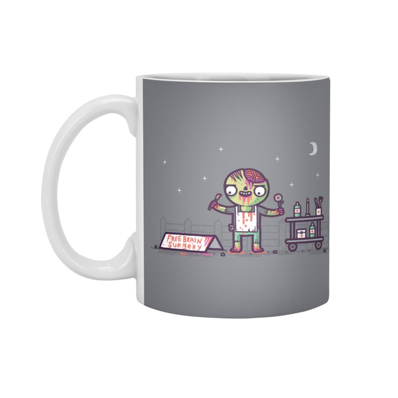Brain surgery  Accessories Mug by Randyotter