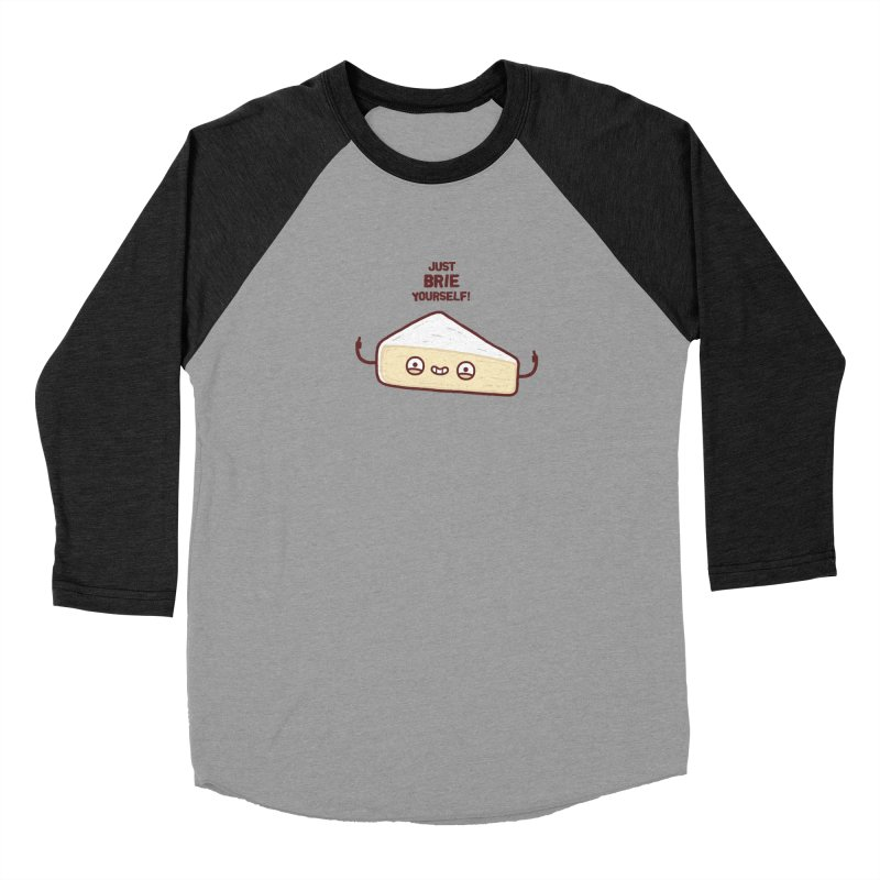 Brie yourself Women's Baseball Triblend T-Shirt by Randyotter