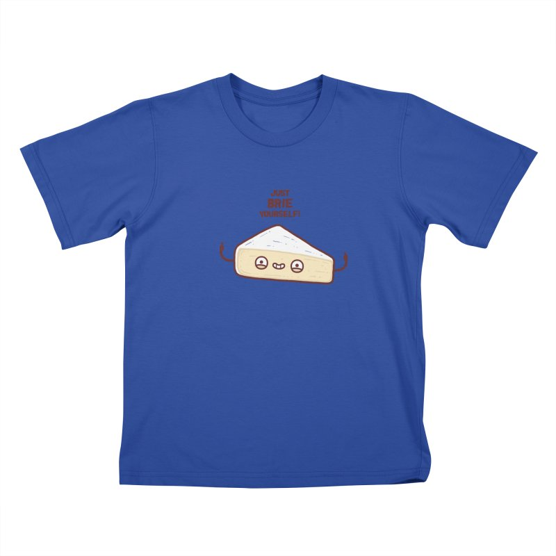 Brie yourself Kids T-shirt by Randyotter
