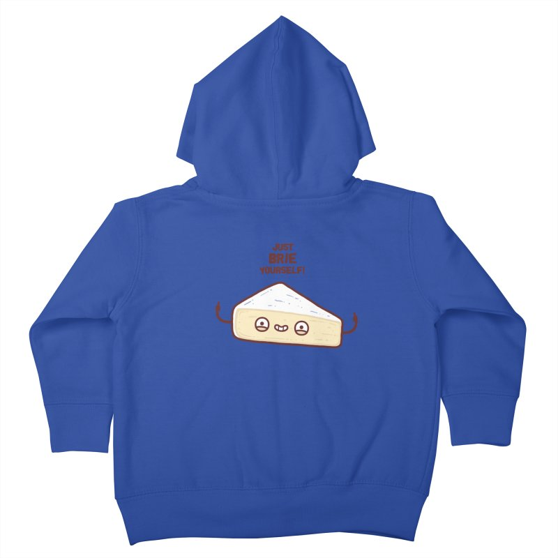 Brie yourself Kids Toddler Zip-Up Hoody by Randyotter
