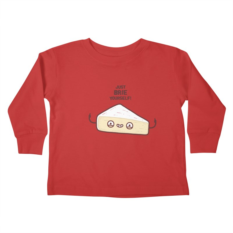Brie yourself Kids Toddler Longsleeve T-Shirt by Randyotter
