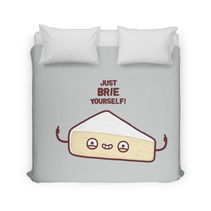 Brie yourself Home Duvet by Randyotter