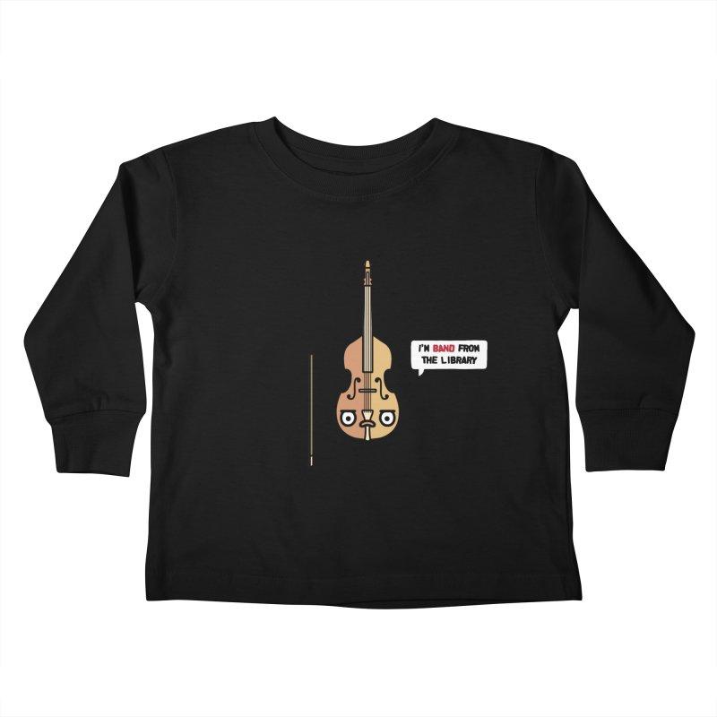 Band! Kids Toddler Longsleeve T-Shirt by Randyotter