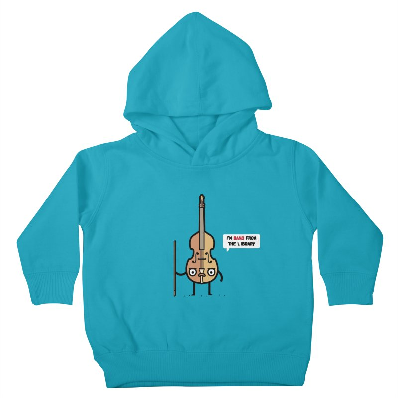 Band! Kids Toddler Pullover Hoody by Randyotter