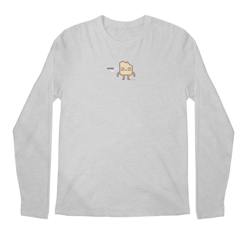 Butter Men's Longsleeve T-Shirt by Randyotter