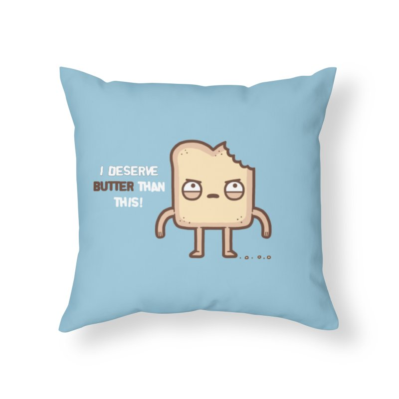 Butter Home Throw Pillow by Randyotter