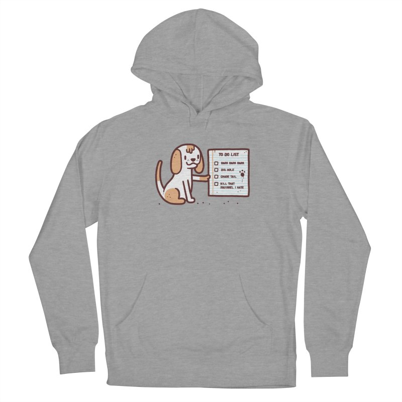 Dog to do Women's French Terry Pullover Hoody by Randyotter