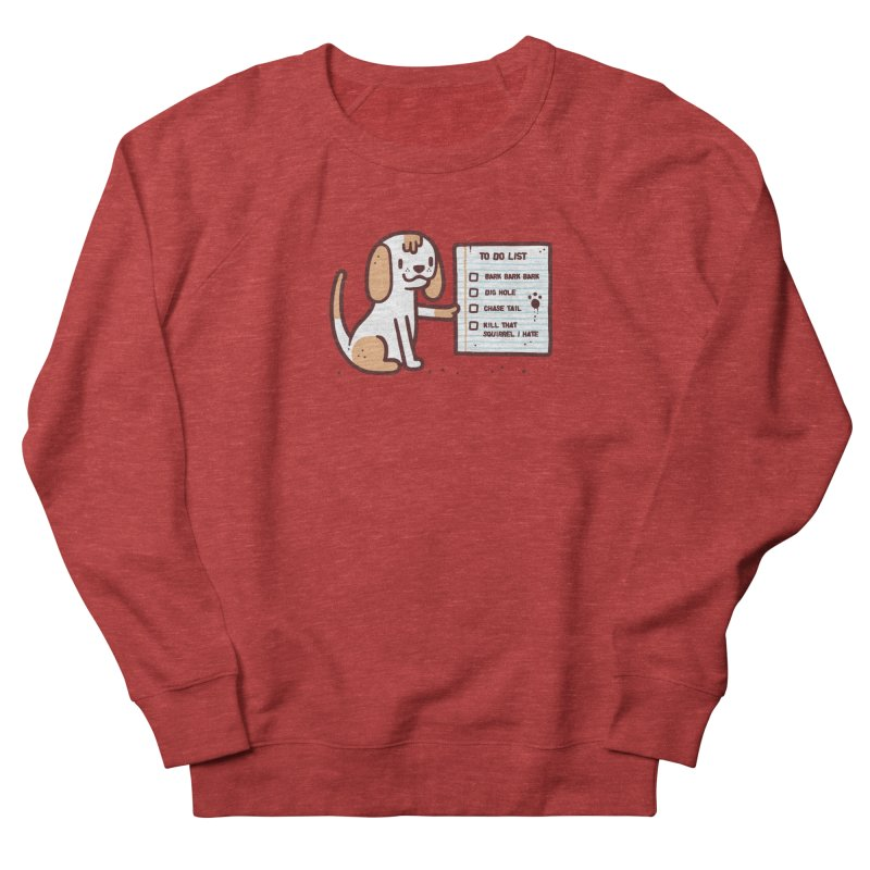 Dog to do Men's French Terry Sweatshirt by Randyotter
