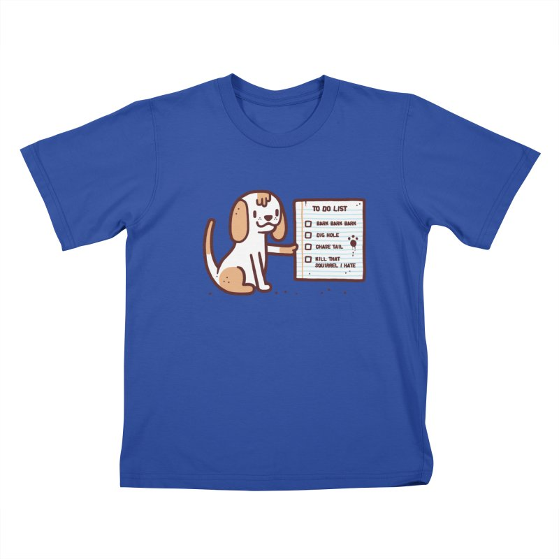 Dog to do Kids T-Shirt by Randyotter