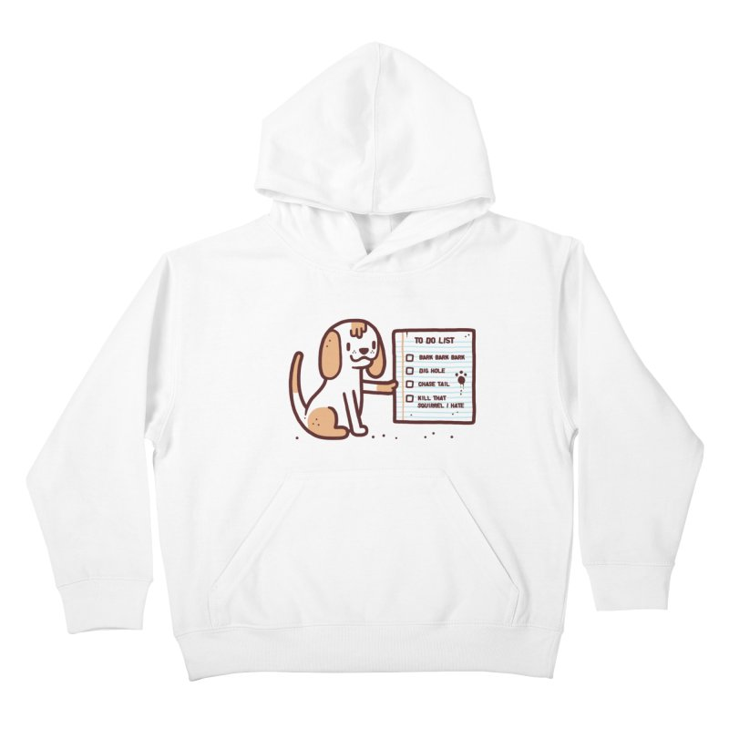 Dog to do Kids Pullover Hoody by Randyotter