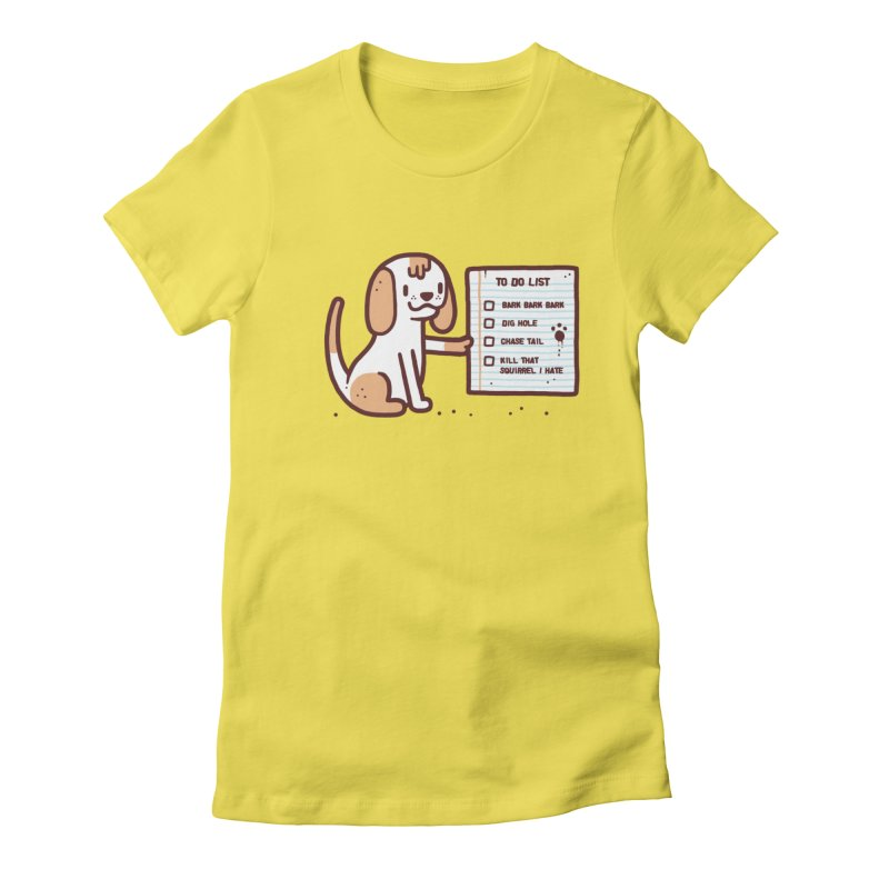 Dog to do Women's Fitted T-Shirt by Randyotter