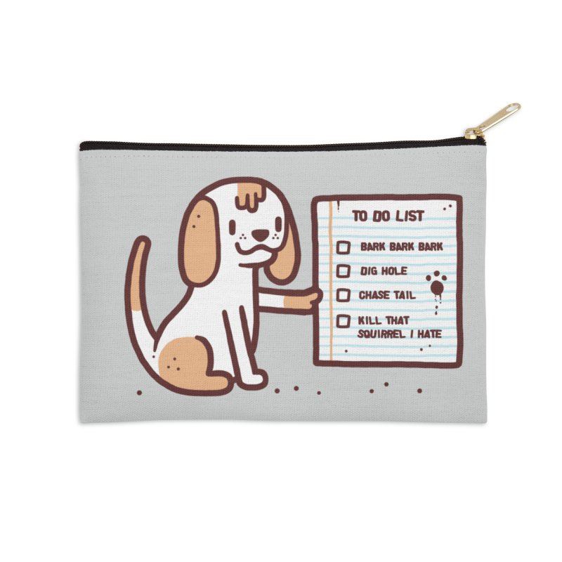Dog to do Accessories Zip Pouch by Randyotter