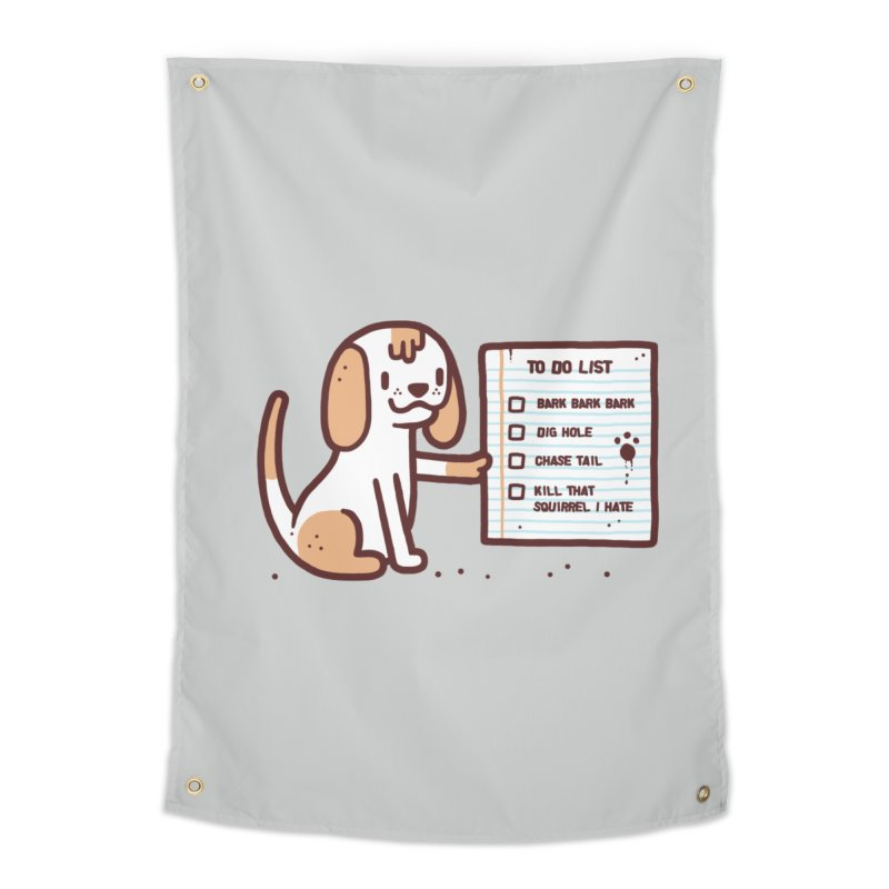Dog to do Home Tapestry by Randyotter