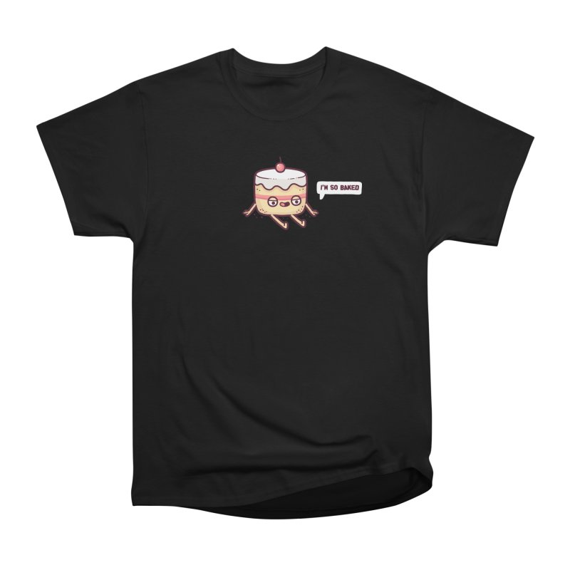 Baked Men's Classic T-Shirt by Randyotter