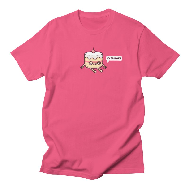 Baked Women's Unisex T-Shirt by Randyotter