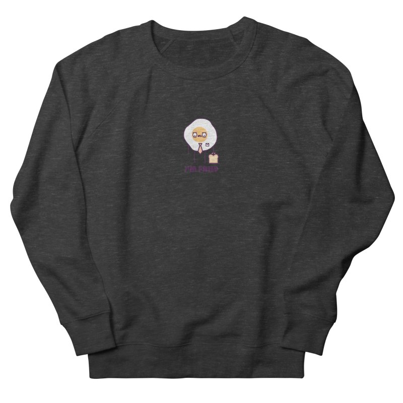 Fried Men's French Terry Sweatshirt by Randyotter