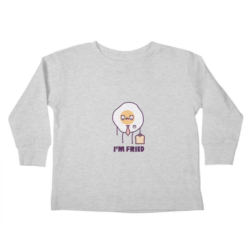 Fried Kids Toddler Longsleeve T-Shirt by Randyotter