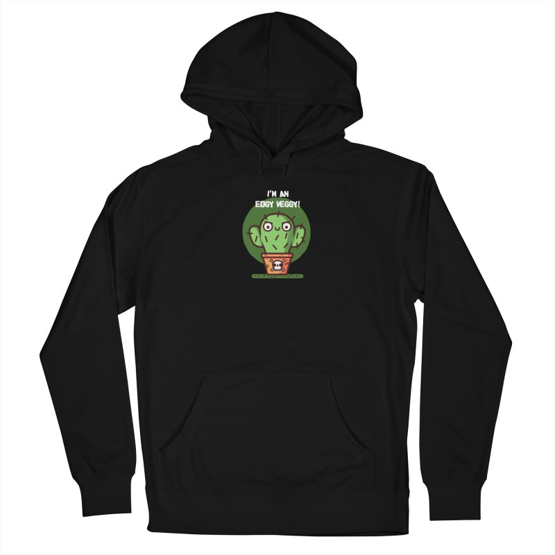 Edgy Veggy Women's Pullover Hoody by Randyotter