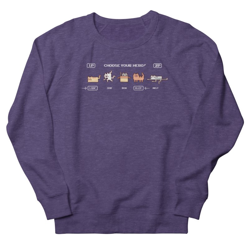 Choose your hero Women's French Terry Sweatshirt by Randyotter