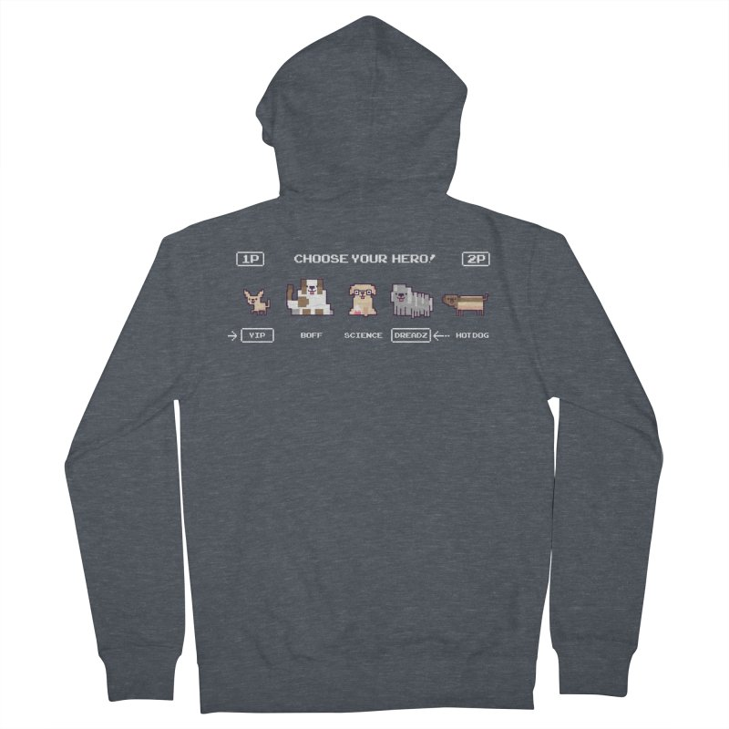 Choose your hero Women's French Terry Zip-Up Hoody by Randyotter