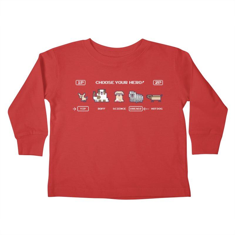 Choose your hero Kids Toddler Longsleeve T-Shirt by Randyotter