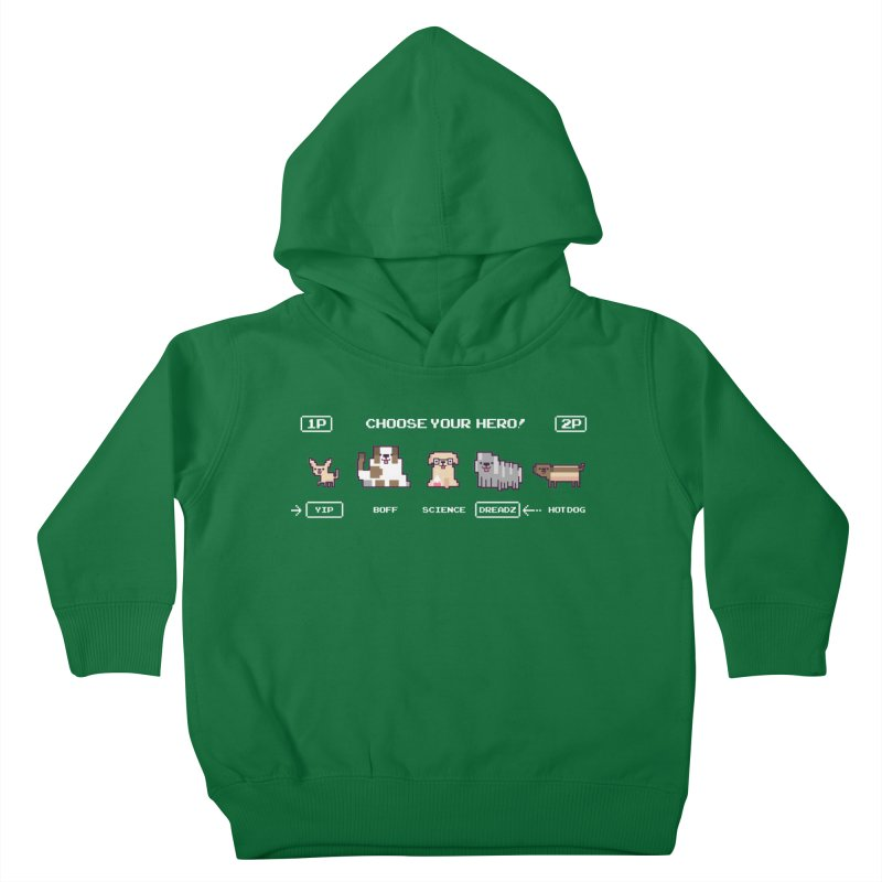 Choose your hero Kids Toddler Pullover Hoody by Randyotter