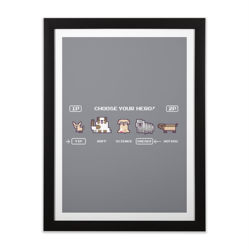 Choose your hero Home Framed Fine Art Print by Randyotter