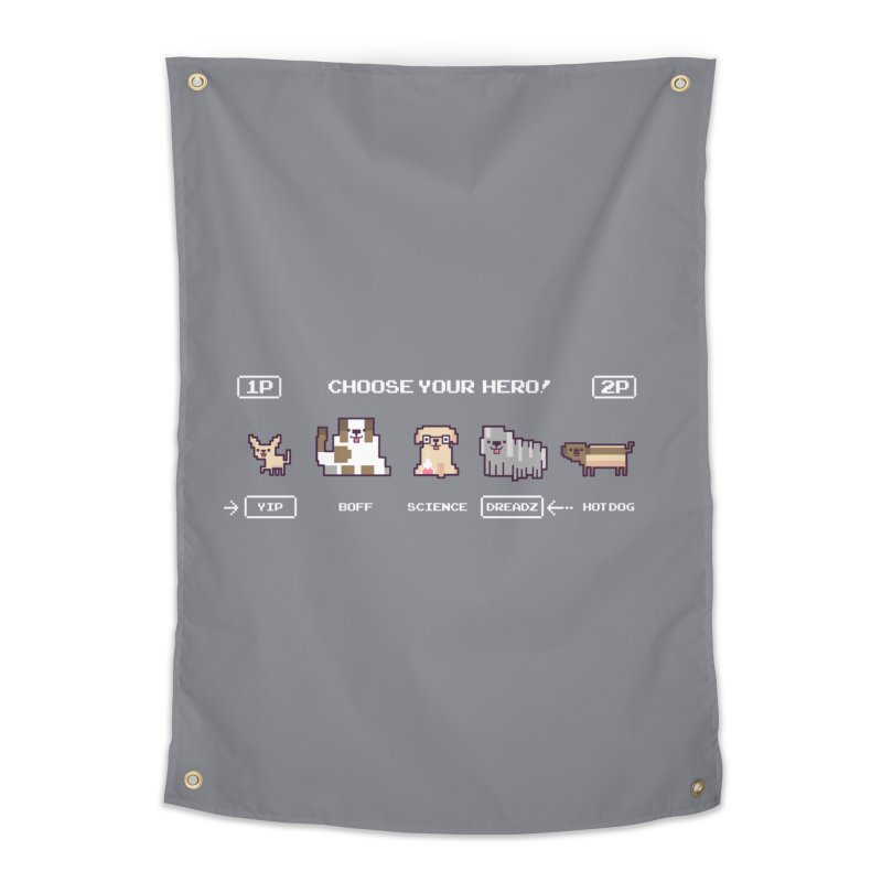 Choose your hero Home Tapestry by Randyotter