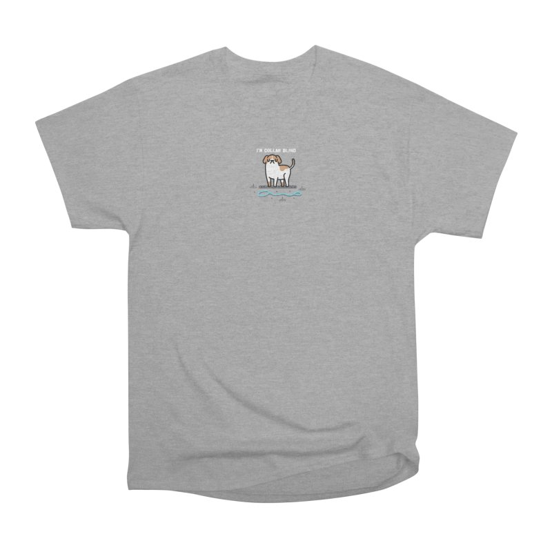 Collar Blind Women's Heavyweight Unisex T-Shirt by Randyotter