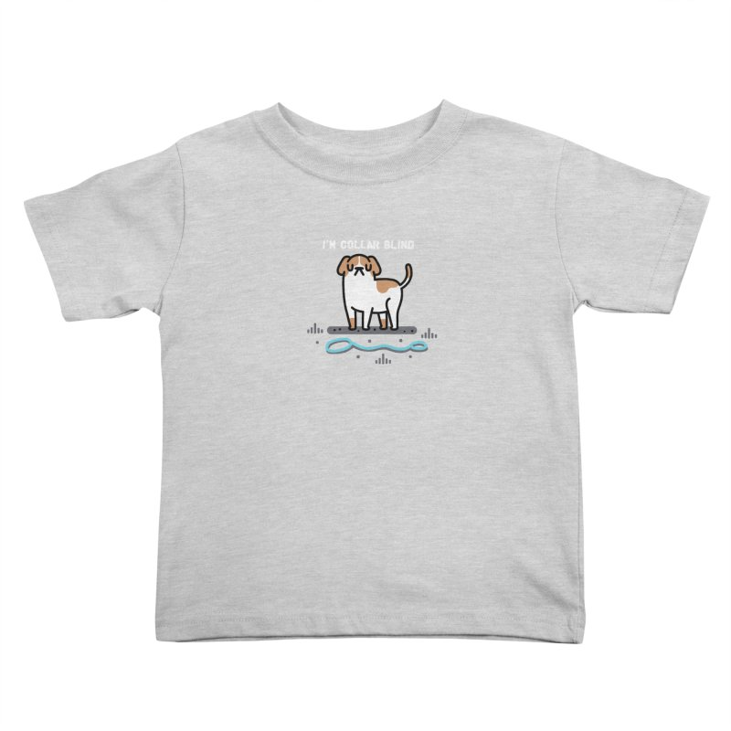Collar Blind Kids Toddler T-Shirt by Randyotter