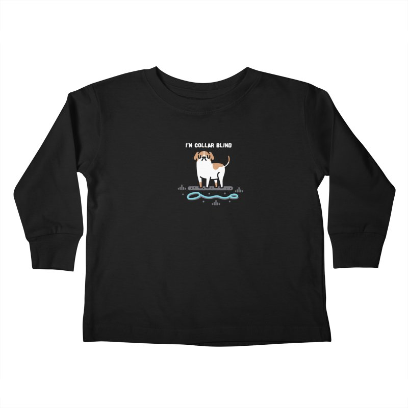 Collar Blind Kids Toddler Longsleeve T-Shirt by Randyotter