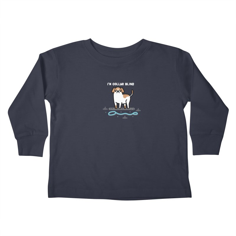 Collar Blind Kids Toddler Longsleeve T-Shirt by Randyotter