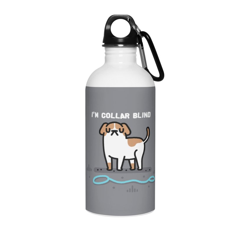Collar Blind Accessories Water Bottle by Randyotter