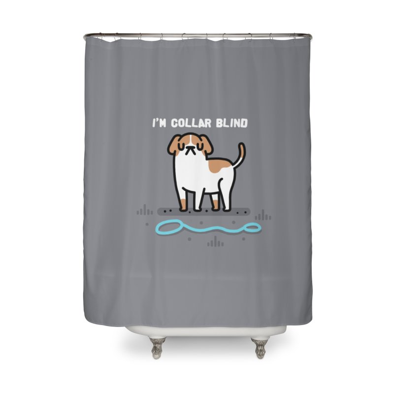 Collar Blind Home Shower Curtain by Randyotter