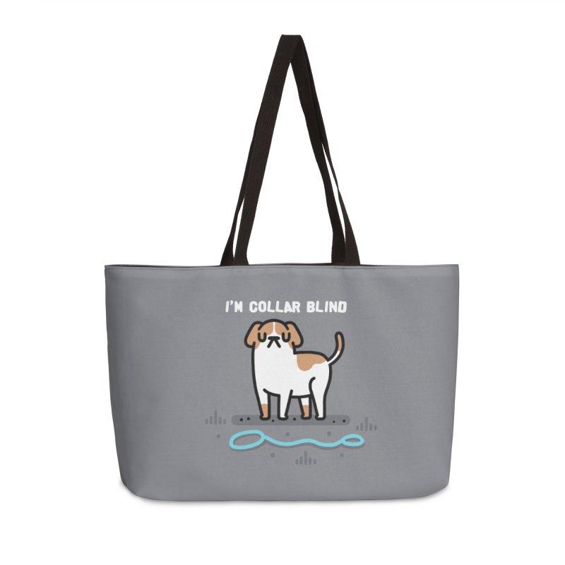 Collar Blind Accessories Weekender Bag Bag by Randyotter