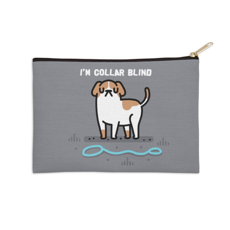 Collar Blind Accessories Zip Pouch by Randyotter