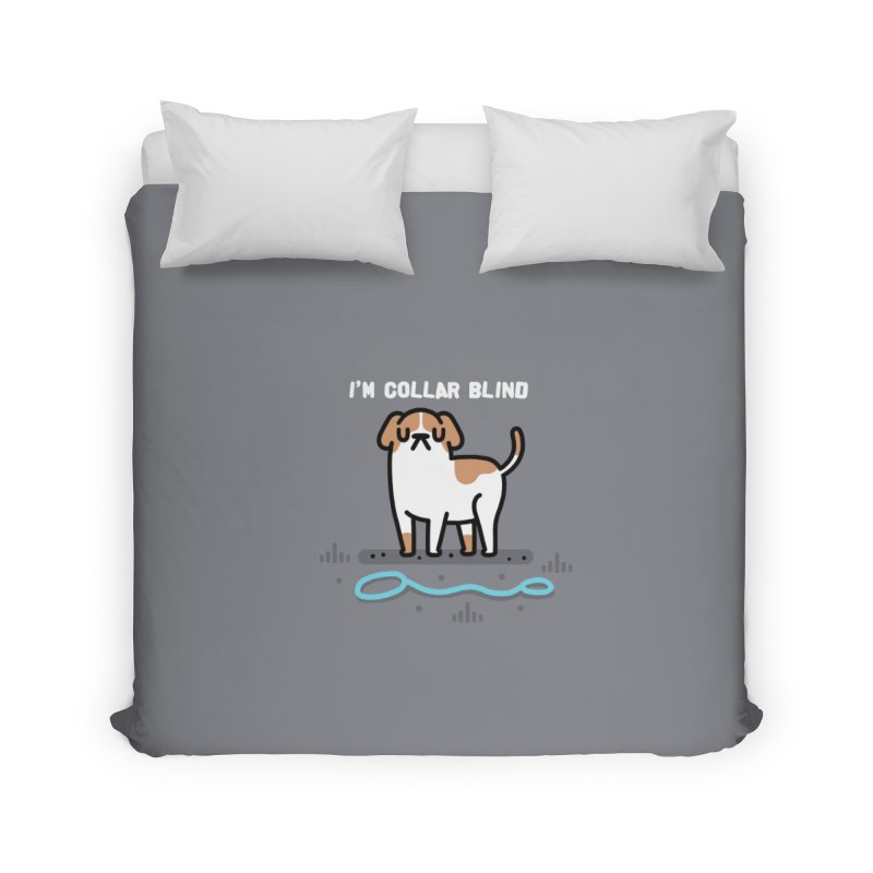 Collar Blind Home Duvet by Randyotter