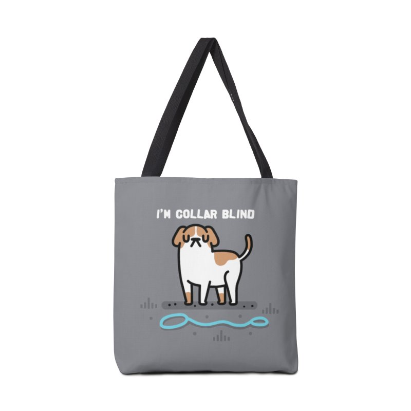Collar Blind Accessories Tote Bag Bag by Randyotter